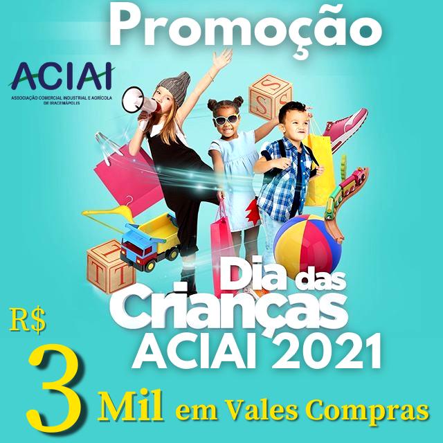Notícia: Regulamento Promoção Dia das Crianças ACIAI 2021