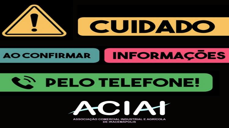 Notícia: ACIAI faz alerta para evitar golpes pelo telefone